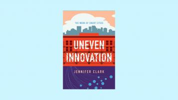 Uneven Innovation by Jennifer Clark